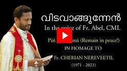 Witavangunnen - Homage to Fr. Cherian Nereveetil - song By Fr. Abel