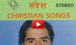 Sandesh Hindi Christian Songs by  Dr. Joseph J. Palackal - Youtube